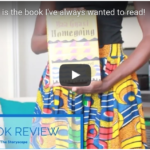 VIDEO BOOK REVIEW: Homegoing by Yaa Gyasi