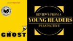 Review from a Young Reader's Perspective: Ghost