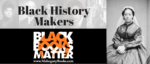 Black History Makers: Mary Ellen Pleasant