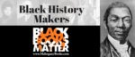 Black History Makers: David Walker