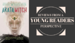 Reviews From a Young Reader's Perspective: Akata Witch