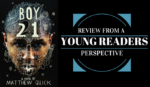 Reviews From a Young Reader's Perspective: Boy21