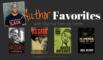 Author Favorites with Mychal Denzel Smith