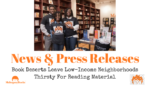 Book Deserts Leave Low-Income Neighborhoods Thirsty for Reading Material