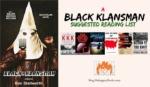 A  Black Klansman Suggested Reading list