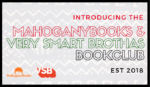 Announcing the MahoganyBooks & Very Smart Brothas Book Club