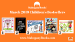 March 2019 | MahoganyBooks Children's Bestsellers